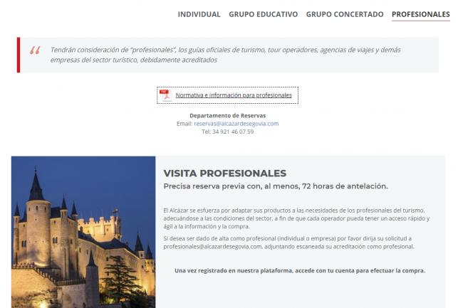 La opción profesionales está dirigida a empresas del sector turístico (agencias de viajes, turoperadores, etc.) que ejercen de intermediarios entre el Alcázar y el visitante.